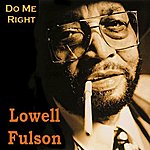 Lowell Fulson Do Me Right Ep
