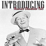 Maurice Chevalier Introducing Maurice Chevalier 1