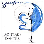 Sassafrass Solitary Dancer