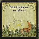 Collette Savard Zen Boyfriend