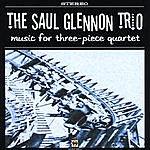 Saul Glennon Music For Three-Piece Quartet