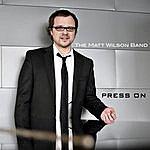 Matt Wilson Press On - Single