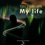 Dreamer My Life