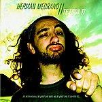 Herman Medrano Te Toca Ti