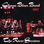 Climax Blues Band The River Sessions
