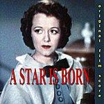 Max Steiner A Star Is Born Original Film Score Recording