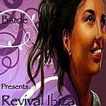 The B Side Revival Ibiza