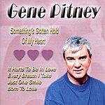 Gene Pitney Something's Gotten Hold Of My Heart