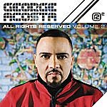 George Acosta All Rights Reserved Vol. 2 (Continuous DJ Mix By George Acosta)