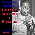 Charlie Shavers Jazz Party Live Volume 1