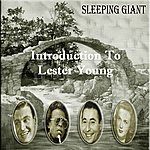 Lester Young Introduction To Lester Young
