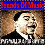 Fats Waller & His Rhythm Sounds Of Music Pres. Fats Waller & His Rhythm