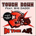 Touchdown In The Air (Feat. Big Daddi) (3-Track Maxi-Single)