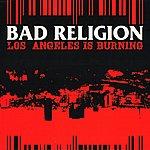 Bad Religion Los Angeles Is Burning (3-Track Maxi-Single)