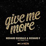 Richard Dinsdale Give Me More (3-Track Maxi-Single)