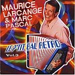 Maurice Larcange Le P'tit Bal Rétro, Vol. 3 (French Accordion)