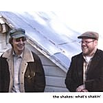 The Shakes What's Shakin'