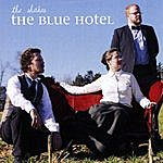 The Shakes The Blue Hotel