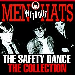 Men Without Hats The Safety Dance – The Collection