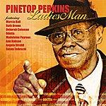 Pinetop Perkins Ladies Man