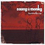 Saucy Monky Turbulence Us Version