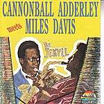 Cannonball Adderley Cannonball Adderley Meets Miles Davis (Feat. John Coltrane, Red Garland, Hank Jones, Art Blakey, Wynton Kelly) (Giants Of Jazz)