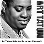 Art Tatum Art Tatum Selected Favorites Volume 5