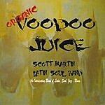 Scott Martin Voodoo Juice