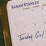 Sarah Stanley Tuesday Girl