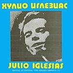 """Julio Iglesias Recital At The Festival \""""the Golden Orpheus' 73\"""" (Live)"""