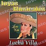 Los Tres Reyes Joyas Musicales, Vol. 2 - Lucha Villa