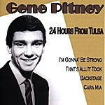 Gene Pitney 24 Hours From Tulsa