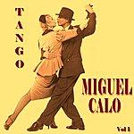 Miguel Calo Las Grandes Orques Orquestas Del Tango