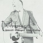 David Gray A Moment Changes Everything (Single)