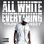 Jeezy All White Everything (Single) (Parental Advisory)