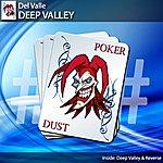 Del Valle Deep Valley (2-Track Single)