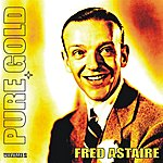 Fred Astaire Pure Gold - Fred Astaire, Vol. 2