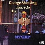 George Shearing My Ship