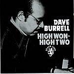 Dave Burrell High Won-High Two