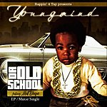 Youngmind Da Old School (Feat. Matt Blaque) (Single)