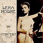 Lena Horne Lena Horne In Concert
