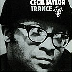 Cecil Taylor Trance