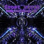 Frost-RAVEN Body Snatchers Ep