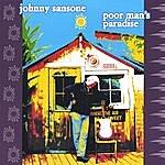Johnny Sansone Poor Man's Paradise