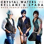 Crystal Waters When People Come Together (6-Track Maxi-Single)