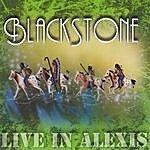 Blackstone Live In Alexis