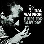Mal Waldron Blues For Lady Day