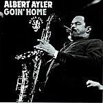 Albert Ayler Goin' Home