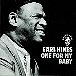 Earl Hines One For My Baby