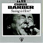 Chris Barber Swing Is Here!